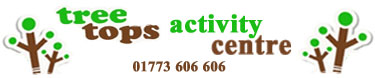 Tree Tops Activity Centre